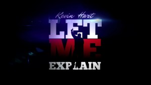Kevin-Hart-Let-Me-Explain-poster